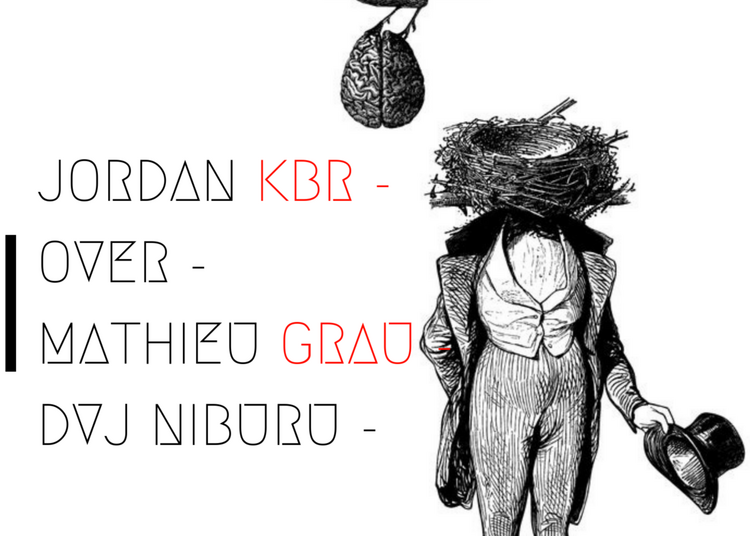 Mirage #4 Jordan KBR, OVER, Dvj Niburu , Mathieu Grau à Paris 11ème