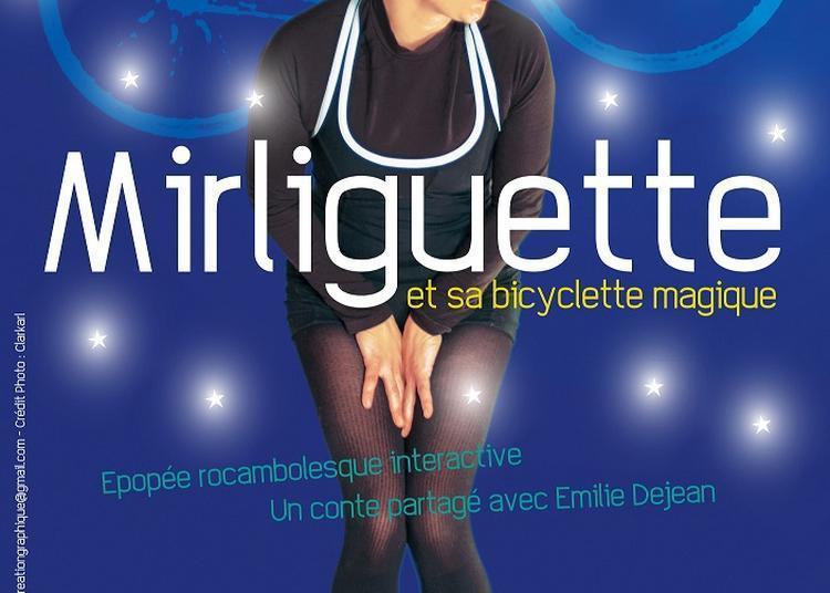 Mirliguette et sa bicyclette magique à Muret