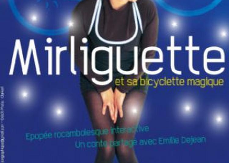 Mirliguette Et Sa Bicyclette Magique à Cugnaux