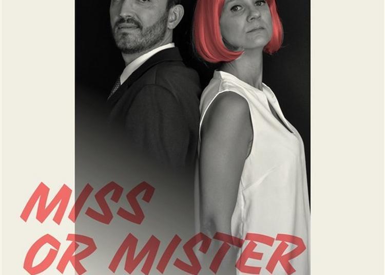 Miss Or Mister President ? à Paris 9ème