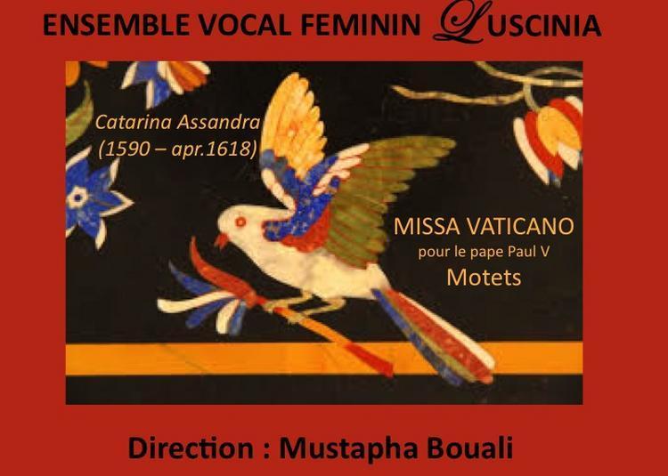 Missa Vaticano pour le pape Paul V et Motets - Caterina Assandra à Vaulnaveys le Haut