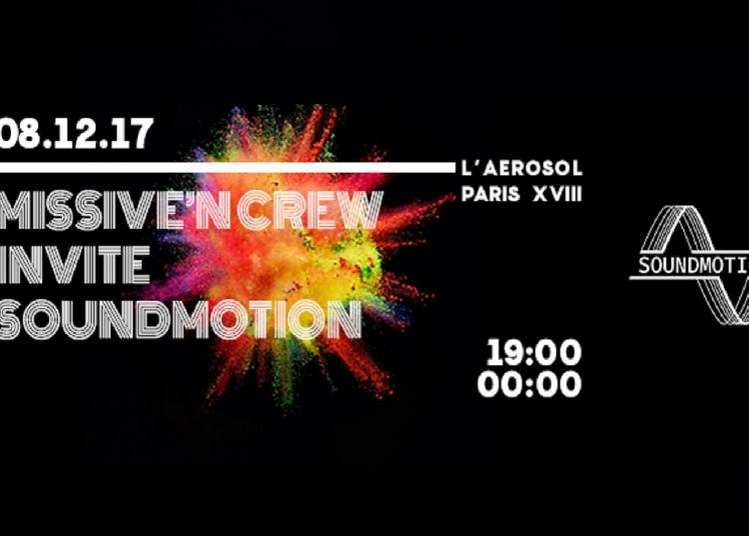 Missive 'N CREW invite SoundMotion #2 à Paris 18ème