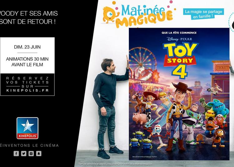 Matinée magique TOY STORY 4 à Rouen