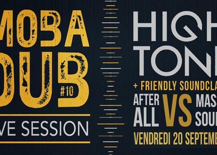 Mobadub #10: High Tone à Bagnols sur Ceze