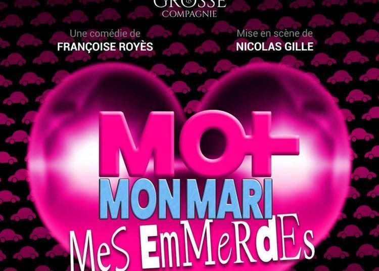 Moi, mon mari, mes emmerdes à Limoges