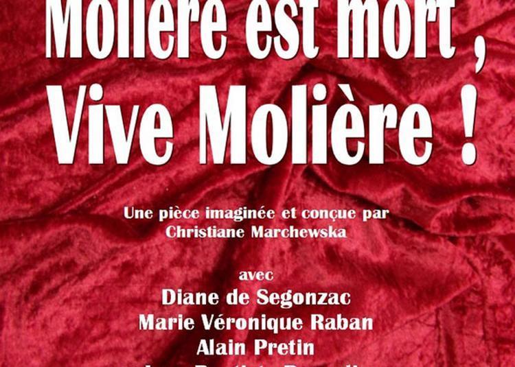 Moliere Est Mort, Vive Moliere! à Paris 9ème