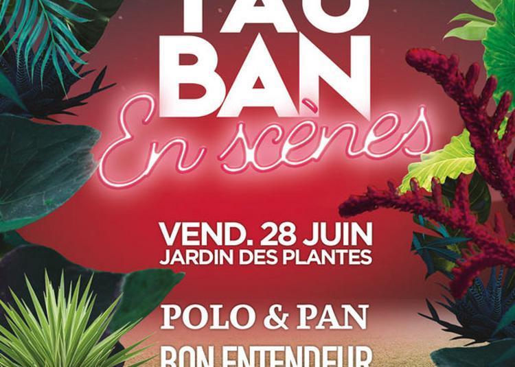 Montauban En Scènes 2019 - Polo & Pan et Bon Entendeur et Ofenbach