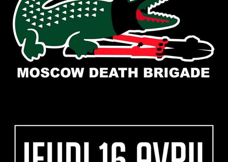 Moscow Death Brigade à Saint Jean de Vedas