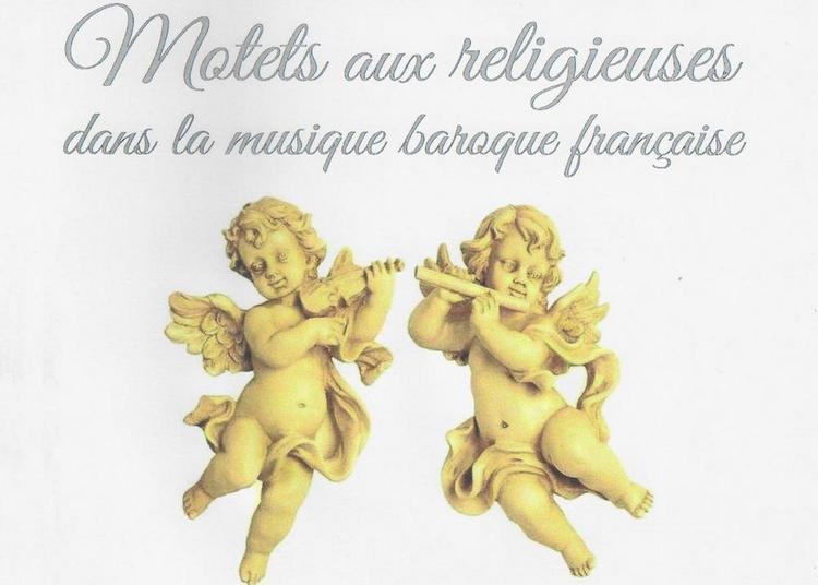 Motets aux religieuses dans la musique baroque française à Corbeil Essonnes