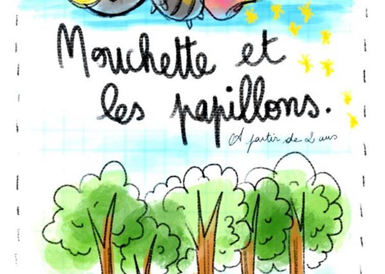 Mouchette Et Les Papillons à Saint Etienne