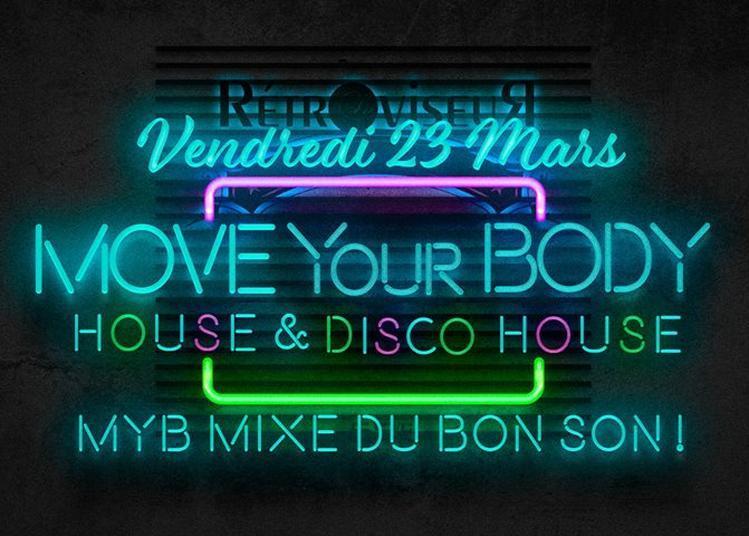 Move Your Body Pour Un Set Disco Au