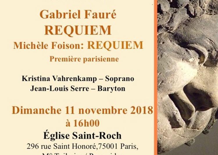 Gabriel Fauré requiem. Michèle Foison requiem ( première parisienne) à Paris 1er