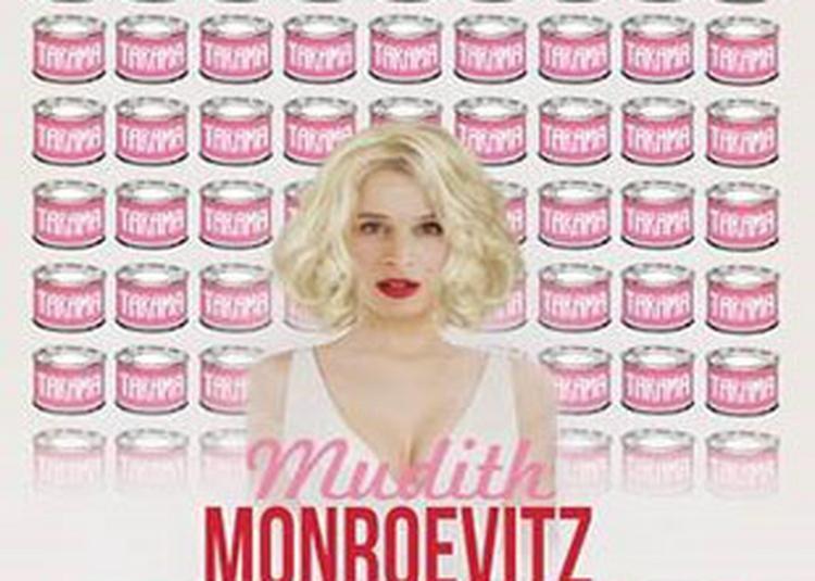 Mudith Monroevitz :la Reincarnation à Nantes