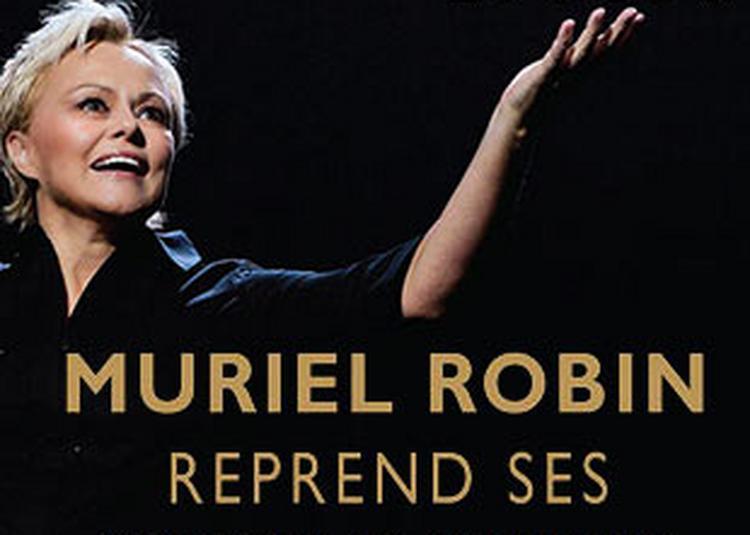 Muriel Robin - report à L'Isle d'Espagnac