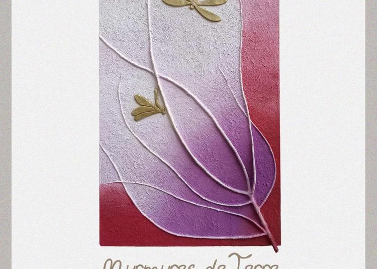 Murmures de Terre - tableaux d'argile, plantes et pigments à Aniane