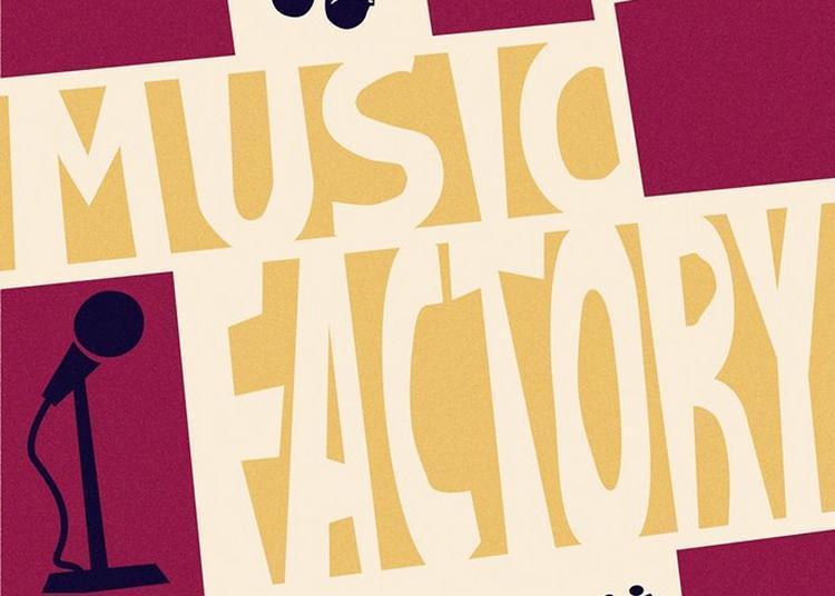 Music Factory (fête de la musique 2018) à Lille