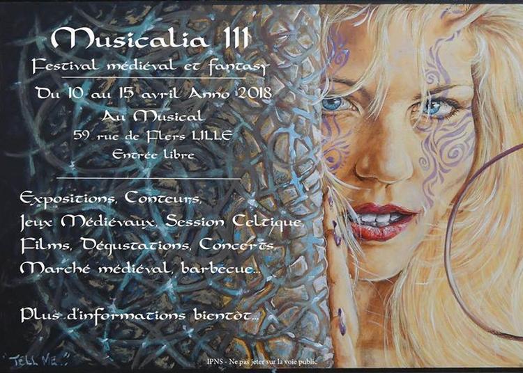 Musicalia 3 Festival Médiéval et fantasy à Lille