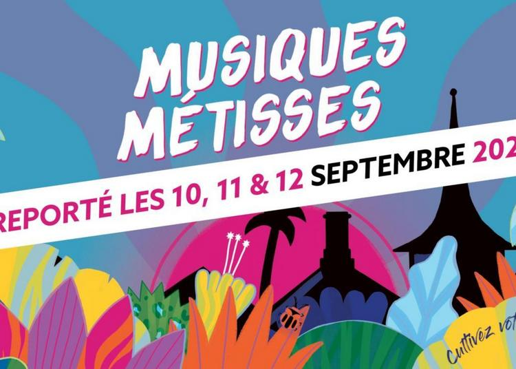Musiques Métisses - report 2021