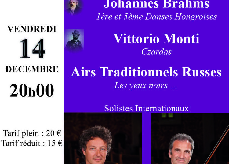 Musiques Slaves, Russes, Hongroises et Tziganes à Chantilly