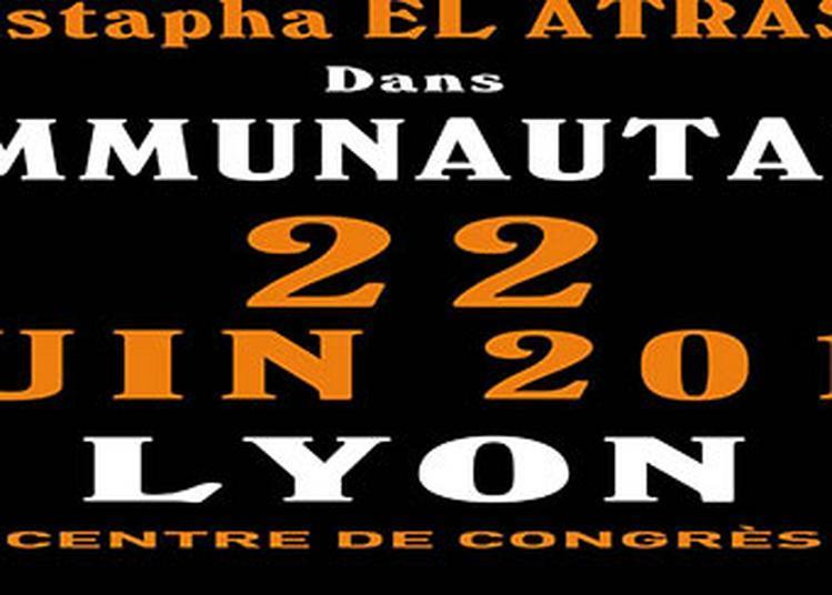 Mustapha El Atrassi à Lyon