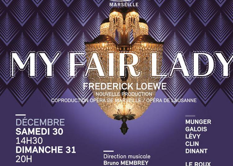My Fair Lady à Marseille
