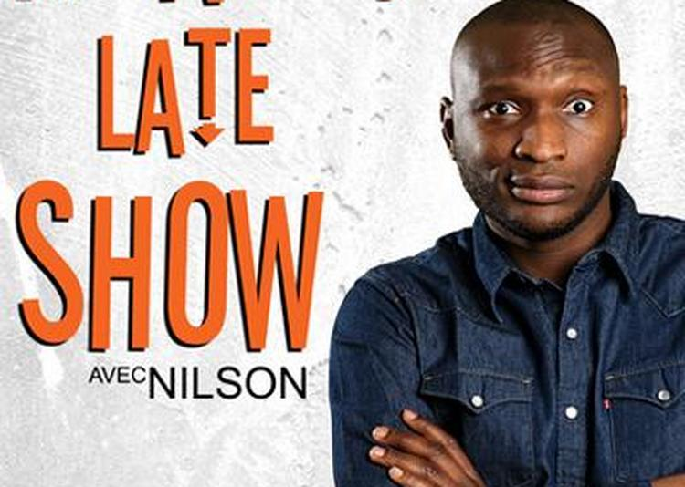 Nantes Late Show avec Nilson