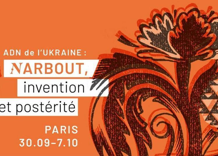 ADN de l'Ukraine : Narbout, invention et postérité à Paris 8ème