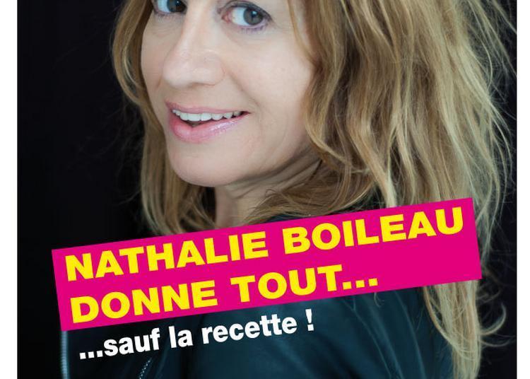 Nathalie Boileau donne tout ... sauf la recette à Blois