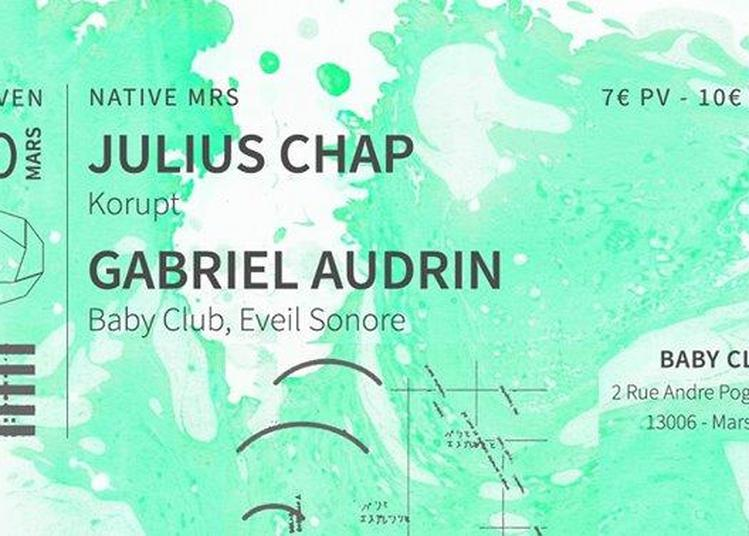 Native MRS : Julius chap (Korupt) + Gabriel Audrin à Marseille