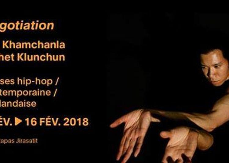 Negotiation / Olé Khamchanla et Pichet Klunchun à Paris 20ème