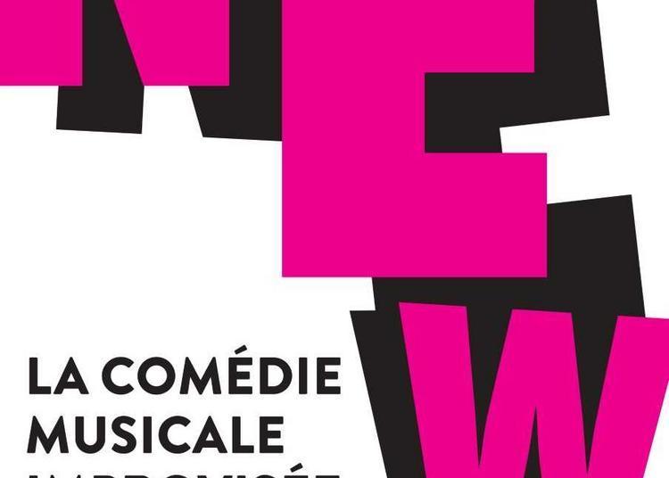 New - Comédie Musicale Improvisée à Paris 15ème