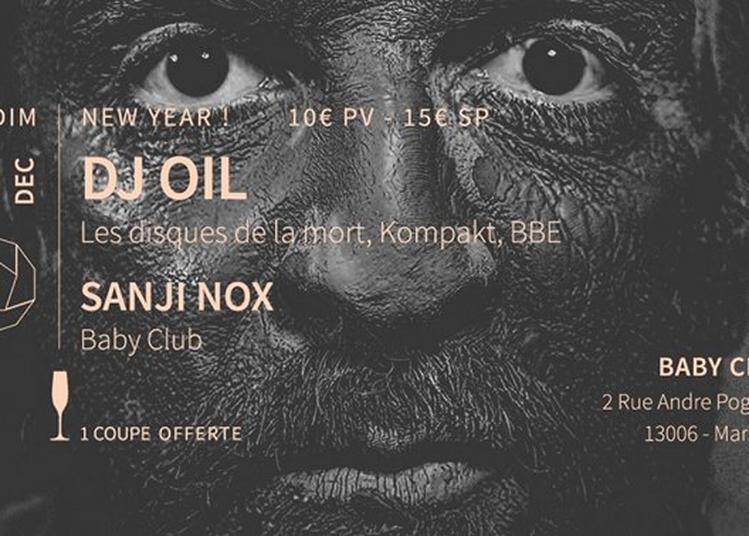 New Year: Dj Oil (Les disques de la mort / Kompakt ) + Sanji Nox à Marseille