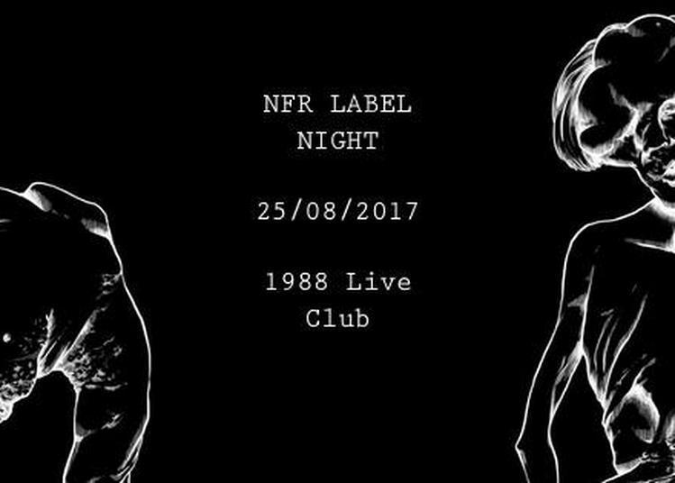 NFR Label Night : INGEN, VENTA, mimmo B2B NEØN à Rennes