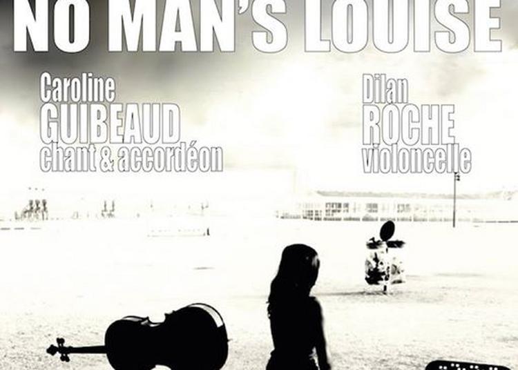 No Man's Louise à Marseille