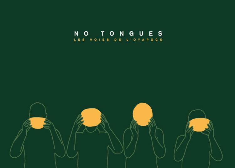 No Tongues à Paris 20ème