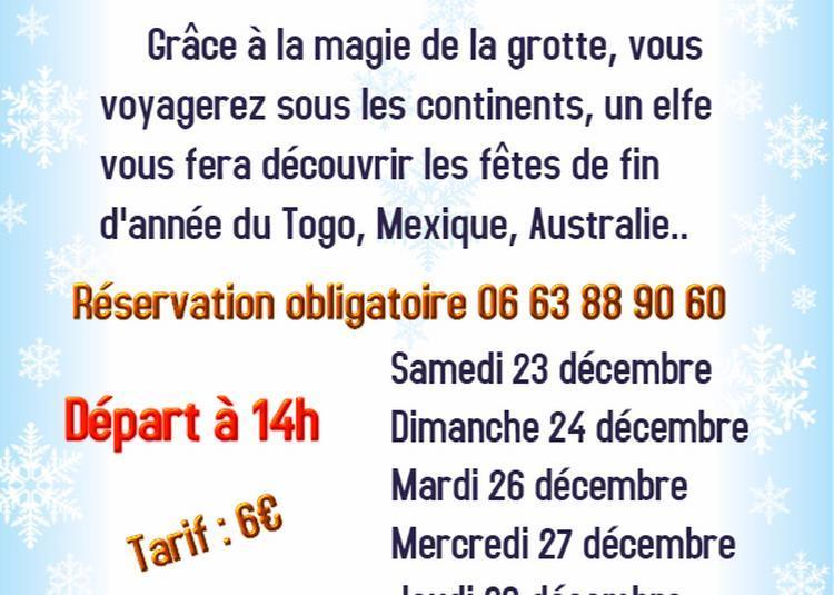 Noël Magique dans la grotte de Lastournelle à Sainte Colombe de Villeneuve