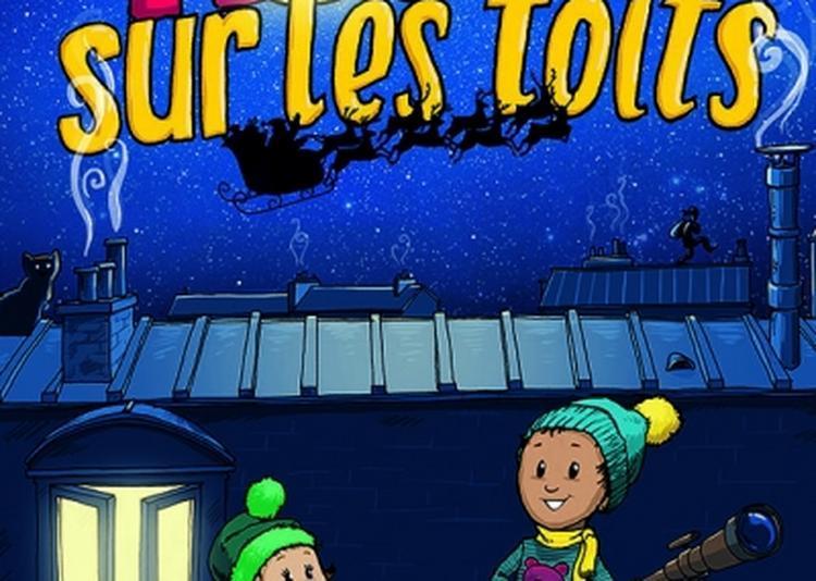 Noel Sur Les Toits à Paris 4ème