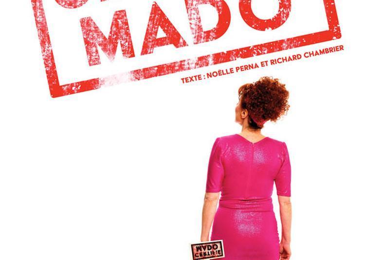 Certifie Mado - report à Perpignan