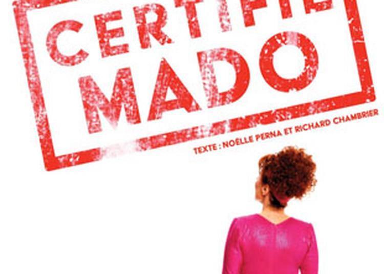Noëlle Perna - 'certifié Mado' à Toulouse