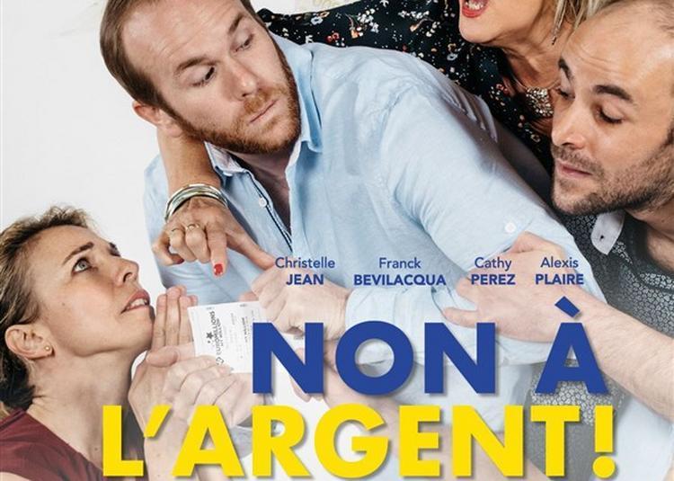 Non A L'Argent ! à Bordeaux
