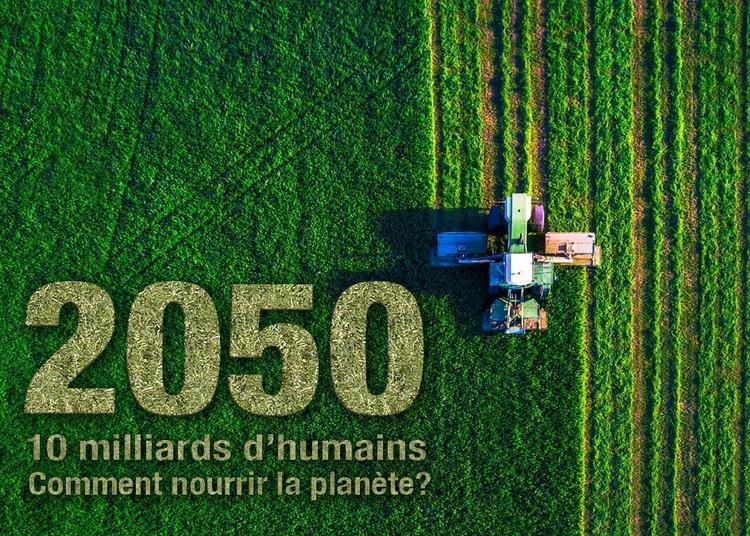 2050, nourrir 10 milliars d'humains à Munster