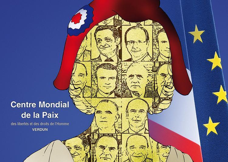 Nous Présidents - 60 ans de Ve République à Verdun