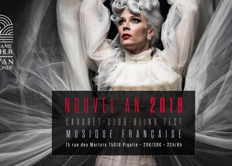 Nouvel an 2019 au cabaret à Paris 18ème