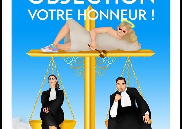 Objection Votre Honneur ! à Paris 10ème