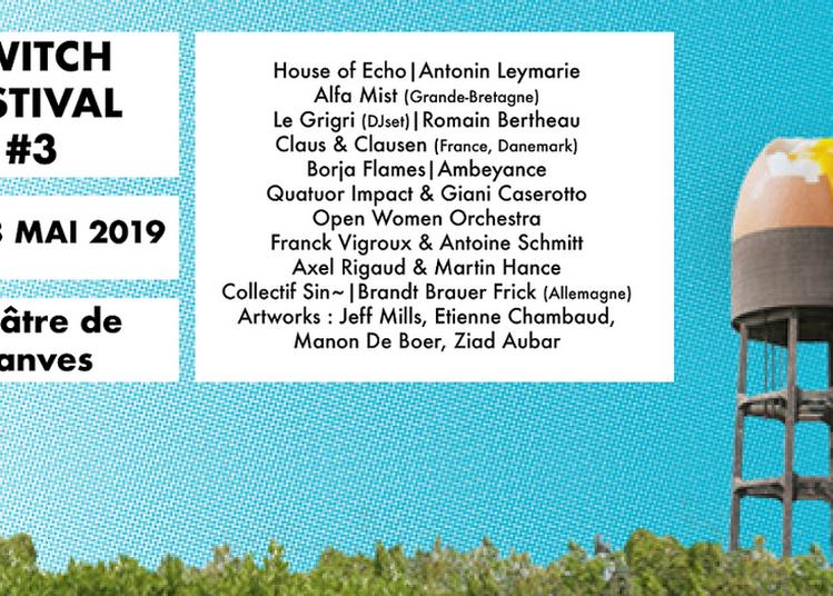 Switch Festival #3 2019