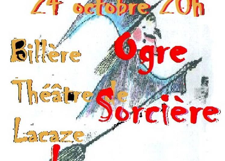Ogre Sorcière Loup Garou : des contes ! à Billere