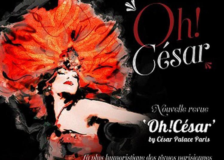 Oh ! Cesar By Cesar Palace Paris à Paris 15ème