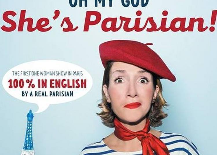 Oh My God, She'S Parisian ! à Paris 3ème