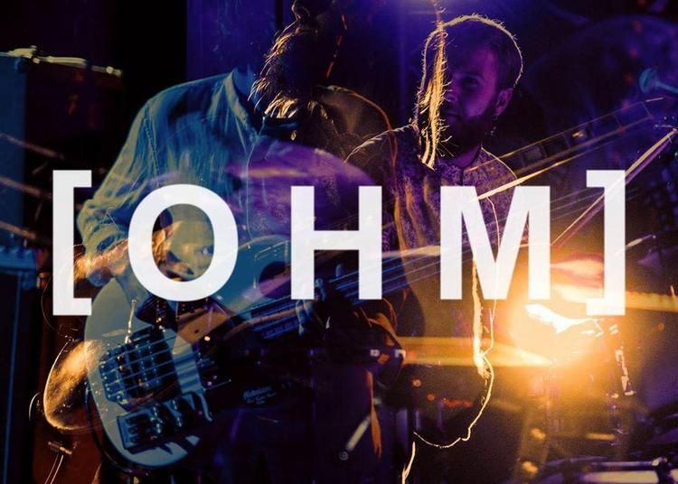 OHM | Electric Power Trio - Nantes à La Chapelle Basse Mer