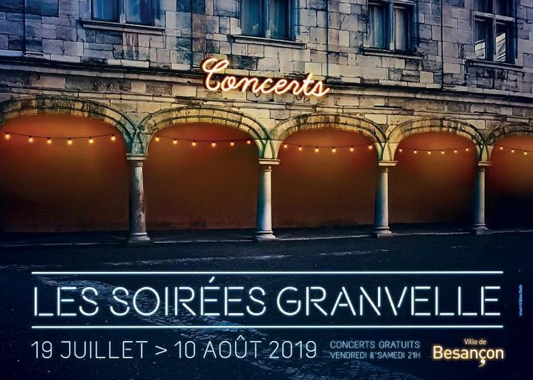 Soirées Granvelle à Besancon
